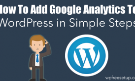 How To Agregue Google Analytics a WordPress en pasos sencillos